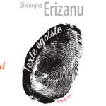 Texte egoiste de Gheorghe Erizanu, la Librăria din Centru