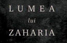 Lumea lui Zaharia, la Librăria din Centru